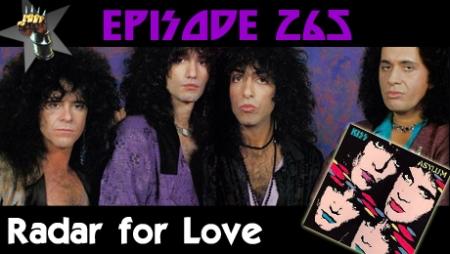 """Kiss """"Radar for Love"""" 1985 Pod of Thunder podcast"""